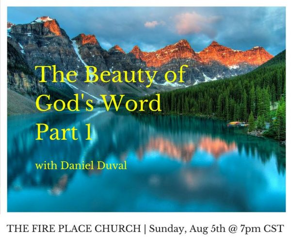 TFPC - The Beauty of God's Word Part 1